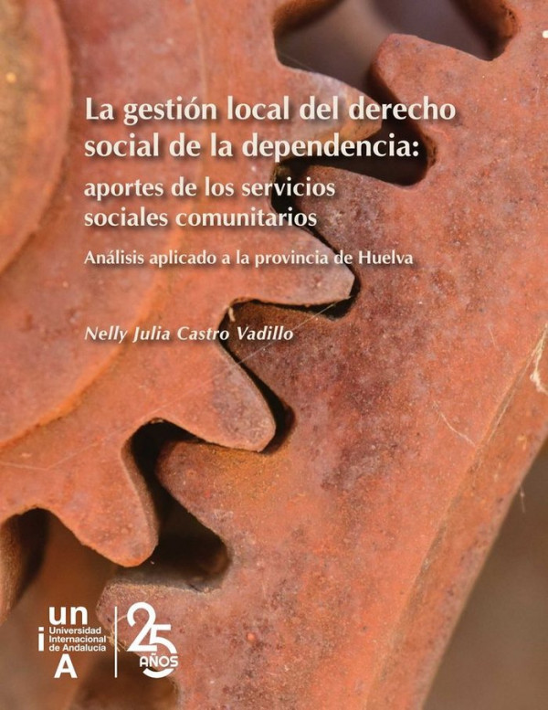 La Gestion Local Del Derecho Social De La Dependencia