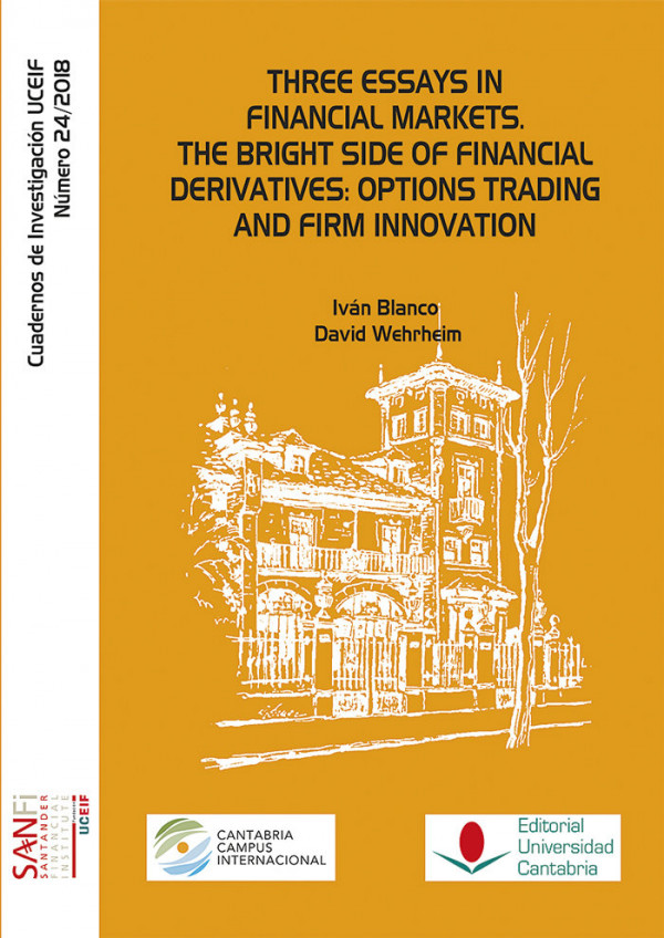 Three Essays In Financial Markets. The Bright Side Of Financ